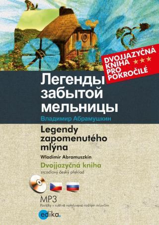 Legendy zapomenutého mlýna - Abramuszkin Wladimir [E-kniha]